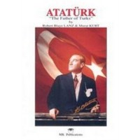 "Atatürk: ""The Father of Turks"""