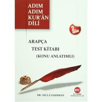 Adım Adım Kur'an Dili - Arapça Test Kitabı (Konu Anlatımlı)