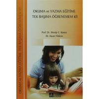 Okuma ve Yazma Eğitimi: Tek Başıma Öğrenemem Ki!
