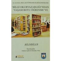 2. Ulusal Okul Kütüphanecileri Konferansı Bilgi Okuryazarlığı'ndan Yaşam Boyu Öğrenme'ye
