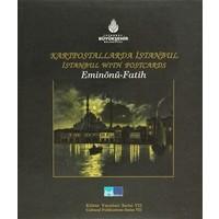 Kartpostallarda İstanbul / İstanbul With Postcards Eminönü - Fatih