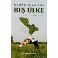 Beş Günde Balkanlarda Beş Ülke