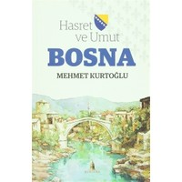 Hasret ve Umut Bosna