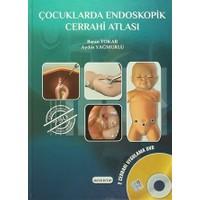 Çocuklarda Endoskopik Cerrahi Atlası