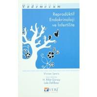 Reprodüktif Endokrinoloji ve İnfertilite