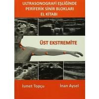 Ultrasonografi Eşliğinde Periferik Sinir Blokları El Kitabı