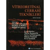 Vitreoretinal Cerrahi Teknikleri