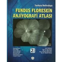 Sankara Nethralaya Fundus Floresein Anjiyografi Atlası