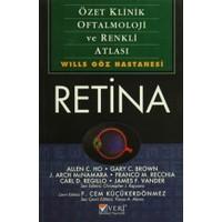 Retina : Özet Klinik Oftalmoloji ve Renkli Atlası