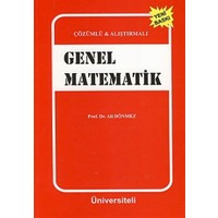 Çözümlü - Alıştırmalı Genel Matematik