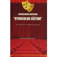 """Stanislavski Okulunda """"Oyunculuk Eğitimi"""""""
