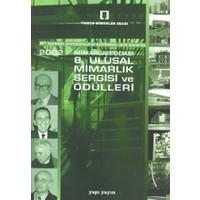 2002 Mimarlar Odası 8. Ulusal Mimarlık Sergisi Ve Ödülleri