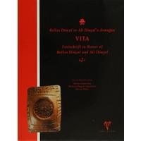 Belkıs Dinçol ve Ali Dinçol'a Armağan VITA Festschrift in Honor of Belkıs Dinçol and Ali Dinçol