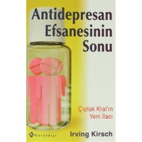 Antidepresan Efsanesinin Sonu
