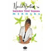 Necla Batum'la Sağlıklı Yeni Yaşama Merhaba