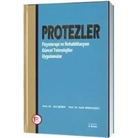 Protezler : Fizyoterapi ve Rehabilitasyon Güncel Teknolojiler Uygulamalar