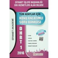 2016 DHBT 1 Tüm Adaylar İçin Konu Anlatımlı Soru Bankası