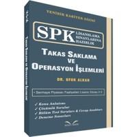 SPK Lisanslama Sınavlarına Hazırlık - Takas Saklama ve Operasyon İşlemleri