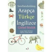 Sınıflandırılmış Arapça Türkçe İngilizce Görsel Sözlük