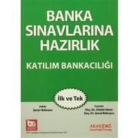 Banka Sınavlarına Hazırlık