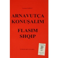 Arnavutça Konuşalım : Flasim Shqip