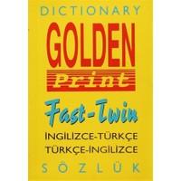 Golden Print Fast - Twin İngilizce-Türkçe Türkçe-İngilizce Sözlük