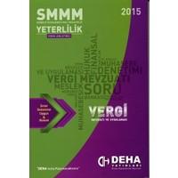 2015 SMMM Yeterlilik Konu Anlatımlı Vergi Mevzuatı ve Uygulaması