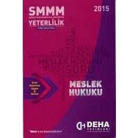 2015 SMMM Yeterlilik Konu Anlatımlı Meslek Hukuku