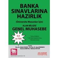 Banka Sınavlarına Hazırlık Alan Bilgisi - Genel Muhasebe
