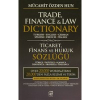 Trade, Finance and Law Dictionary / Ticaret, Finans ve Hukuk Sözlüğü