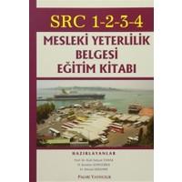 SRC 1-2-3-4 Mesleki Yeterlilik Belgesi Eğitim Kitabı