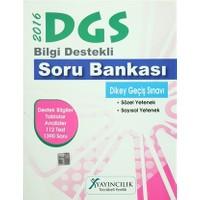 2016 DGS Bilgi Destekli Soru Bankası