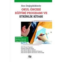 Son Değişikliklerle Okul Öncesi Eğitimi Programı ve Etkinlik Kitabı