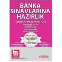 Banka Sınavlarına Hazırlık - Güncel Genel Kültür - Güncel Olaylar Banka Bilgileri - Güncel Ekonomi ve Bankacılık Bilgileri