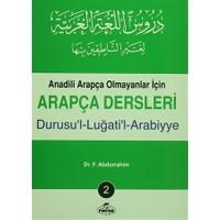 Anadili Arapça Olmayanlar İçin Arapça Dersleri - Durusu'l-Luğati'l-Arabiyye 2