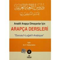 Anadili Arapça Olmayanlar İçin Arapça Dersleri - Durusu'l-Luğati'l-Arabiyye 4