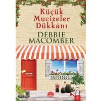 Küçük Mucizeler Dükkanı (Günlük) - Debbie Macomber
