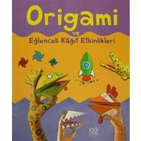Origami ve Eğlenceli Kağıt Etkinlikleri