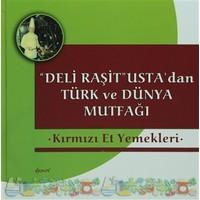 Deli Raşit Usta'dan Türk ve Dünya Mutfağı / Kırmızı Et Yemekleri