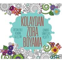 Kolaydan Zora Boyama