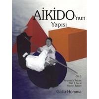 Aikido'nun Yapısı Cilt: 1