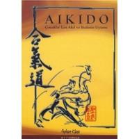 Aikido : Çocuklar için Akıl ve Bedenin Uyumu