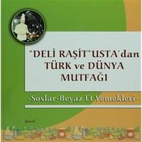 Deli Raşit Usta'dan Türk ve Dünya Mutfağı / Soslar - Beyaz Et Yemekleri