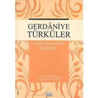 Gerdaniye Türküler Türk Halk Müziği Seçmeler: 4