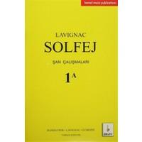 Lavignac Solfej Şan Çalışmaları 1 A