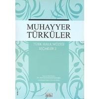 Muhayyer Türküler Türk Halk Müziği Seçmeler: 2