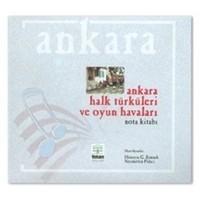 Ankara Halk Türküleri ve Oyun Havaları