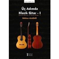 Üç Adımda Klasik Gitar - 1