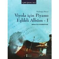 Viyola İçin Piyano Eşlikli Albüm - 1