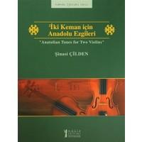 İki Keman için Anadolu Ezgileri / Anatolian Tunes for Two Violins